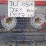 DJ Dark Fader (Faydz) April 1993 - Hardcore Mix