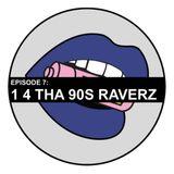 7. Lost In Liberty w/ La Do - 1 4 Tha 90s Raverz