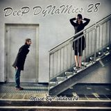 DeeP DyNaMics Collection 28 (Mixed By Ishihara74)