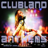 Clubland Anthems Vol 2 Mixed By Jamie B
