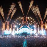 DJ Kirby Special EDM Mix 2017