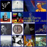COLIN CURTIS PRESENTS THE FREESTYLIN' JAZZ SHOW 6 JUNE 2018