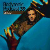 Bodytonic Podcast 039 : MJ Cole