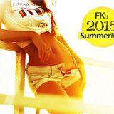 FK's 2015 Summer Mix