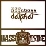 Bass Tribe NoonBass // datphat // 10.9.13