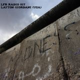 LFR Radio 017 - Layton Giordani (USA)