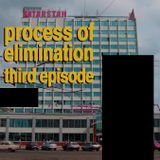 Process of Elimination ep. 3