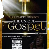 THE UNIQUE GOSPEL SHOW 9 DECEMBER 2018