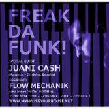 Juani Cash - Freak Da Funk Radioshow