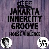 Eps. 073: Jakarta Innercity Groove with Andezzz