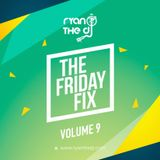 Ryan the DJ - The Friday Fix Vol. 09