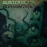 Beatinspector - Blister Beats DnB