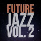 Future Jazz Vol. 2