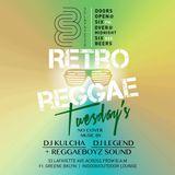 RETRO REGGAE TUESDAYS FEATURING REGGAE BOYZ SOUND