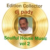 DISQUE D'OR SOULFUL HOUSE MUSIC VOL 2..DJ PADY