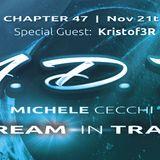 Michele Cecchi presents A Dream In Trance Chapter47 Special Guest Kristof3R