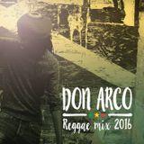 Don Arco Reggaemix 2016