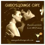 Guido's Lounge Cafe Broadcast 0202 La Chill D'amour (20160115)