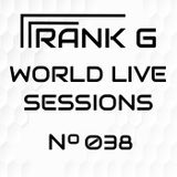 FRANK G - WORLD LIVE SESSIONS - 038