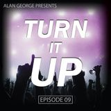 TURN IT UP (ep. 9)