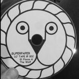 Beware of your Head // Super Paper DJ Tape #002 with El Flosso & The Wolf