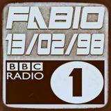 FABIO @ BBC RADIO 1 - 13/02/98