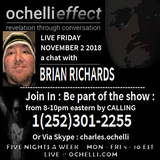The Ochelli Effect 11-2-2018 Brian Richards