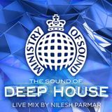 Ministry of Sound Deep House Sessions Live Mix By Nilesh Parmar