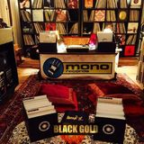 Black Gold @Monorecords/Kasheme Mo.7.August