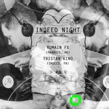 Indeed Night at Glow / Tristan Kino House set / Vinyl and digital / Recorded session