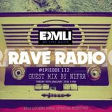Rave Radio Episode 112 with Nifra