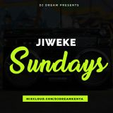 Dj Dream - Jiweke Sundays (2.4.2017).