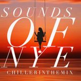 SOUNDS OF NYE ,CHILLERINTHEMIX