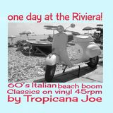One day at the Riviera! 60's  Italian Beach BoOm Classics
