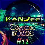 B@NĐee - ✪ Rhytmic BOMBS #12 ✪
