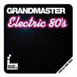 Grandmaster - Electric 80's Megamix (Section Grandmaster)
