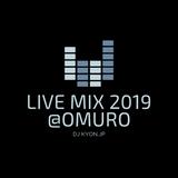 2019.03.9(Sat)LIVE MIX-R&B,EDM-@OMURO STUDIO