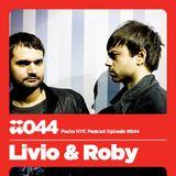 Livio & Roby - Pacha NYC Podcast #44