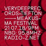 VERYDEEPRECORDSxTIEFTON 21/07/2018 @ RADIO Z *MEAKUSMA FESTIVAL SPECIAL*