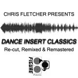 Dance Insert Classics: Re-cut, Remixed & Remastered