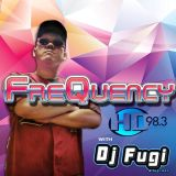 ep.01 RE-UPLOAD - FreQuency w DJ Fugi on HD98.3