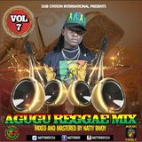 Agugu Reggae Mix Vol 7