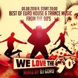 We Love The 90's // 100% Vinyl // 1991 - 1999 //Mixed By DJ Goro