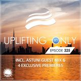 Ori Uplift - Uplifting Only 325 (incl. Astuni Guestmix) (May 2, 2019) [incl. Vocal Trance]