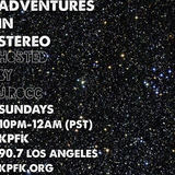 Adventures In Stereo #41 w/ 2015 Year End Mix pt. 2 & 3