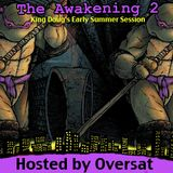 The Awakening 2: Early Summer Sessions