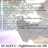 DJ ALEX C - Nightgrooves 498 nu disco (filatov & karas, sharapov tribute) 2019