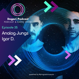 Analog Jungs - DeGori Podcast [Episode 35]