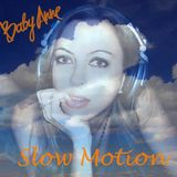 Baby Anne- Slow Motion (Night Light) 10.14.12