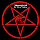 Freakcircus -  The Echo of Violence